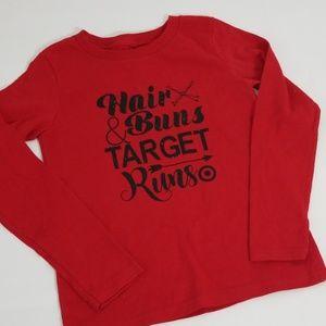 Other - Hair buns and Target runs girls long sleeve tee